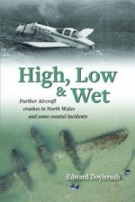 High, Low and Wet