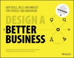 How to Design a Better Business