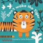 Don'T Wake the Tiger (Little Faces)