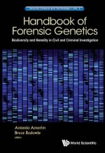 Handbook of Forensic Genetics: Biodiversity and Heredity in Civil and Criminal Investigation