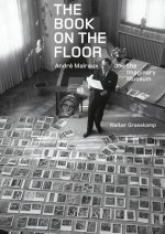 Book on the Floor - Andrew Malraux and the Imaginaru Museum