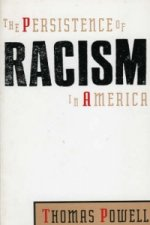 Persistence of Racism in America