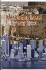 Celebrating Israel in Our Lives