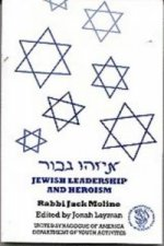 Jewish Leadership and Heroism
