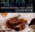 Western National Parks' Lodges Cookbook