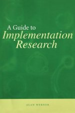 Guide to Implementation Research