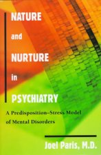 Nature and Nurture in Psychiatry