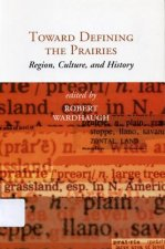 Toward Defining the Prairies