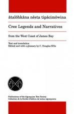 Cree Legends and Narratives from the West Coast of James Bay