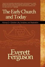 Early Church and Today Volume 2