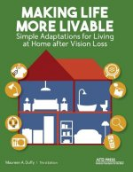 Making Life More Livable