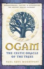 OGAM: THE CELTIC ORACLE OF THE TREES