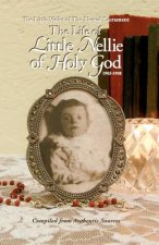 Life of Little Nellie of Holy God
