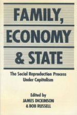 Family, Economy and State