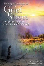 Turning the Corner on Grief Street: Loss and Bereavement as a Jouney of Awakening