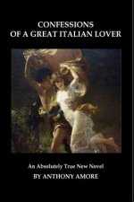 Confessions of a Great Italian Lover