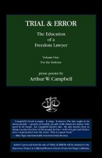 Trial & Error: The Education of a Freedom Lawyer