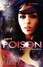 Poison 2 (the Cartel Publications Presents)