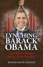 Lynching Barack Obama