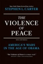 Violence of Peace