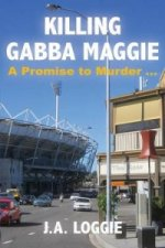 Killing Gabba Maggie - A Promise to Murder...