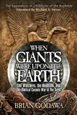 When Giants Were Upon the Earth