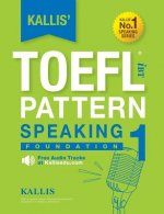 Kallis' TOEFL Ibt Pattern Speaking 1