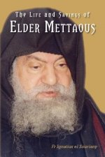 Life and Sayings of Elder Mettaous