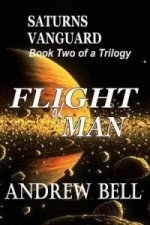 Flight of Man Series - Book Two