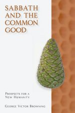 Sabbeth and the Common Good