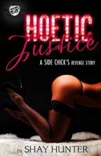 Hoetic Justice (the Cartel Publications Presents)