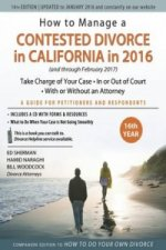 How to Manage a Contested Divorce in California in 2016