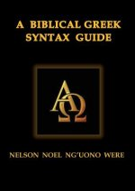 Biblical Greek Syntax Guide
