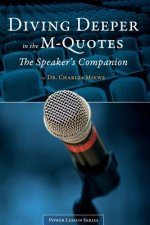 Diving Deeper in the M-Quotes - The Speakers Companion