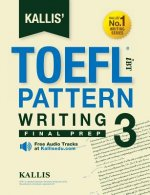 Kallis' TOEFL Ibt Pattern Writing 3