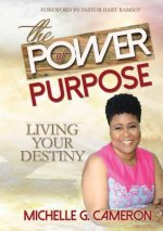 Power of Purpose