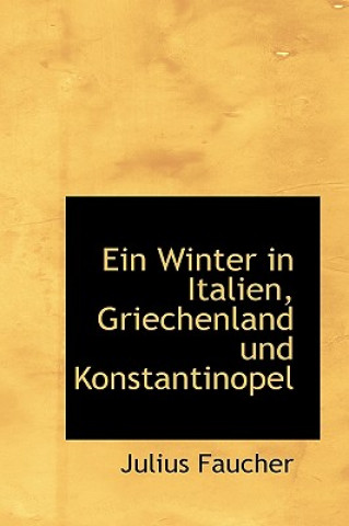 Winter in Italien, Griechenland Und Konstantinopel