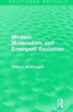 Modern Materialism and Emergent Evolution