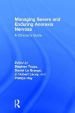 Managing Severe and Enduring Anorexia Nervosa