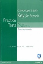Practice Tests Plus KET for Schools with Key for Pack