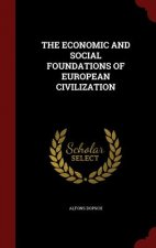 Economic and Social Foundations of European Civilization