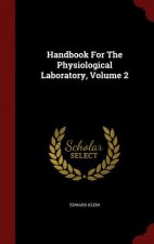 Handbook for the Physiological Laboratory, Volume 2