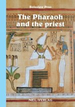 Pharaoh and the Priest