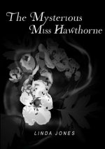 Mysterious Miss Hawthorne
