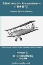British Aviation Advertisements (1909-1970) Number 2. De Havilland Moths 1930-1944