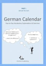Day-To-Day German Calendar: January - June