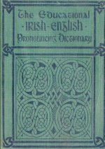 Educational Irish-English Pronouncing Dictionary