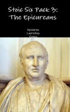 Stoic Six Pack 3: the Epicureans