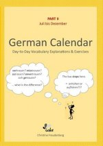 Day-To-Day German Calendar: July - December