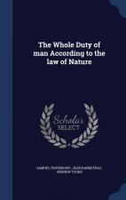 Whole Duty of Man According to the Law of Nature